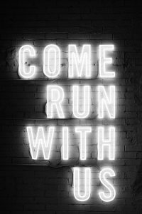 neon come run with us sign